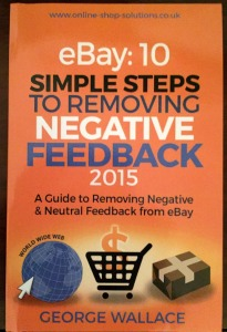 http://www.amazon.co.uk/eBay-removing-negative-feedback-Removing-ebook/dp/B00T00IN1Y