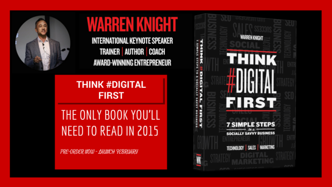 Think #Digital First by Warren Knight